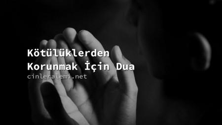 Kötülüklerden Korunmak İçin Dua