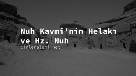 Nuh Kavmi'nin Helakı ve Hz. Nuh