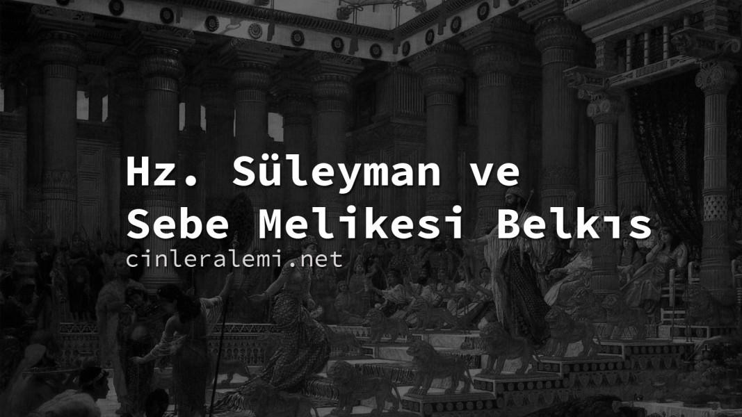Hz. Süleyman ve Sebe Melikesi Belkıs