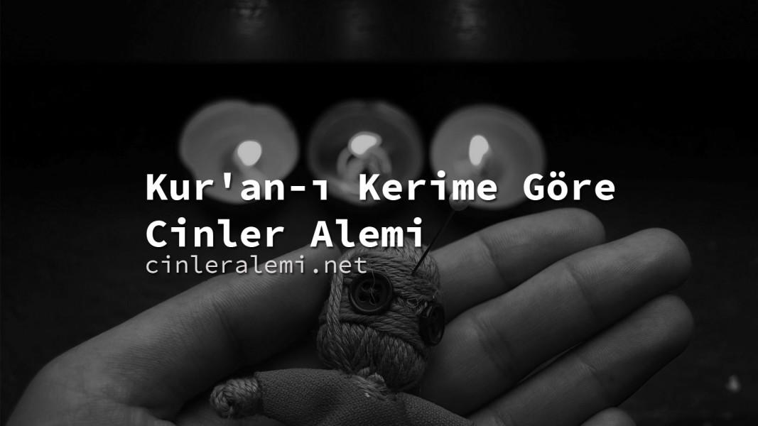 Kur'an-ı Kerim'e Göre Cinler Alemi